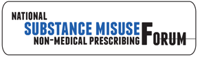 National Substance Misuse Non-Medical Prescribing Forum